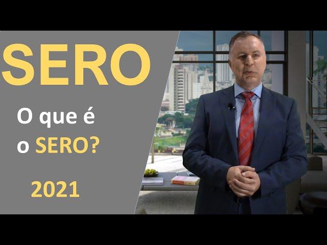01 - O que é o SERO?