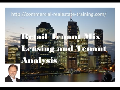 Retail Tenant Mix and Leasing - Commercial Real Estate Training online