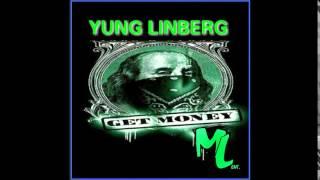 "Yung Linberg ""Get Money"""
