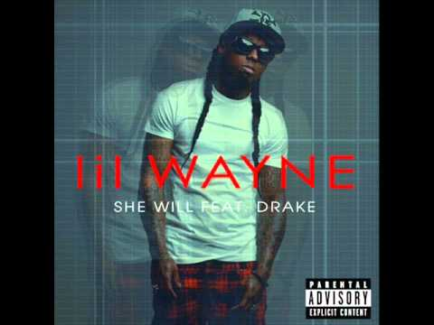 Lil Wayne Ft Drake - She Will