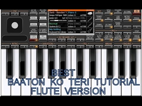 Piano tutorial music-Baaton Ko Teri-FLUTE VERSION-ALL is WELL MOVIE-Arijit singh