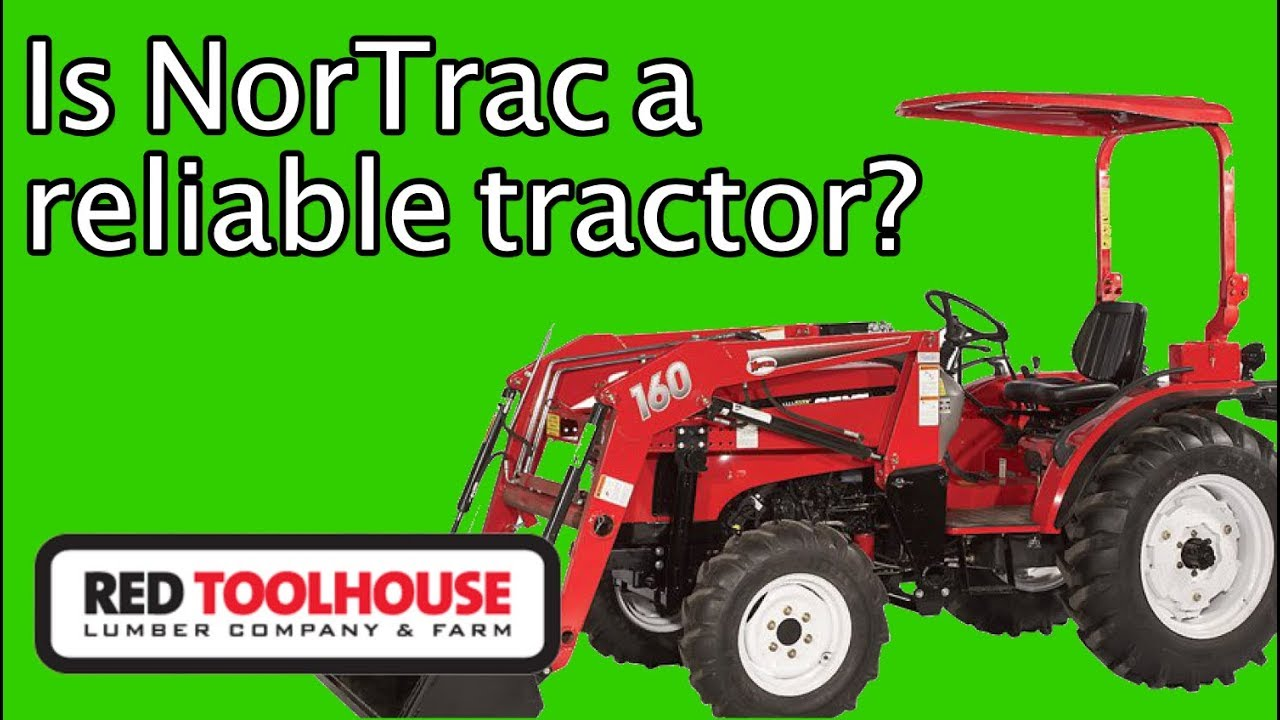 Ep144: Have you considered NorTrac tractors by Northern Tool?