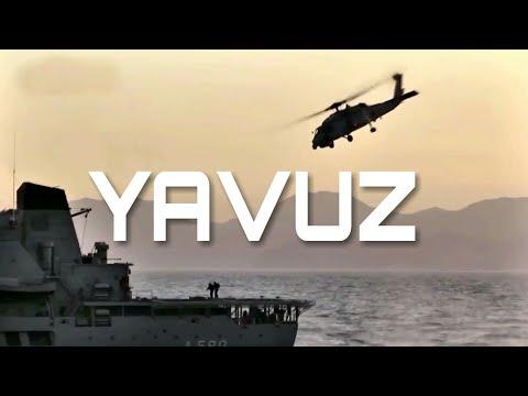 Yavuz Geliyor Yavuz Marşı  Deniz Kuvvetleri Komutanlığı muhteşem