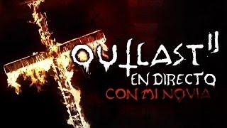 Video de OUTLAST 2 CON MI NOVIA EN DIRECTO ... WELCOME TO HELL