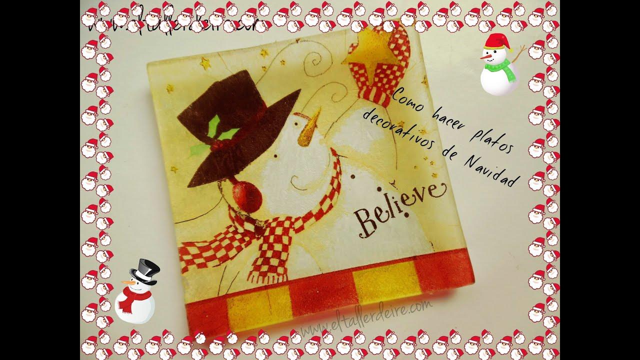 C mo hacer platos decorativos de navidad youtube - Decorativos de navidad ...