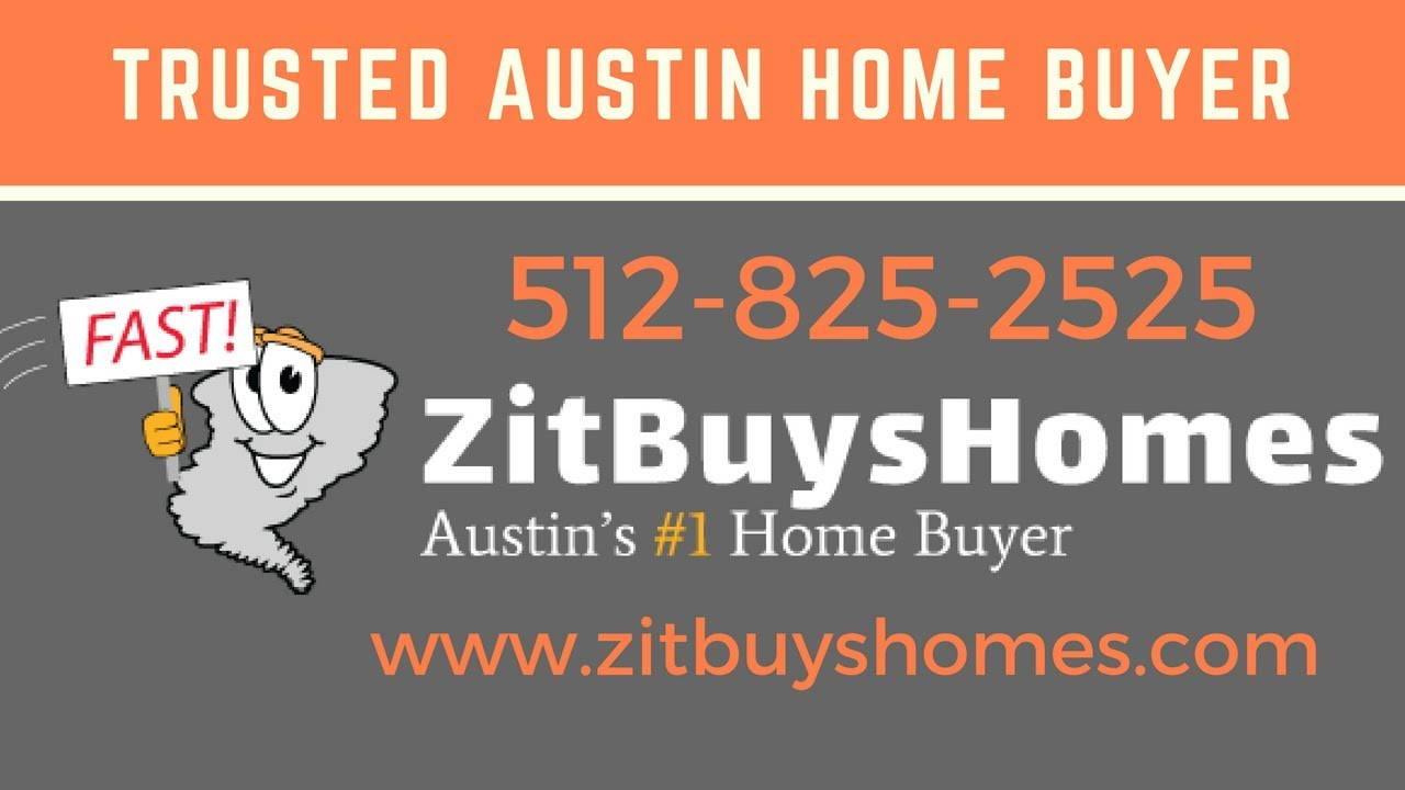 Trusted Austin Home Buyer | 512-825-2525 | Zit Buys Homes