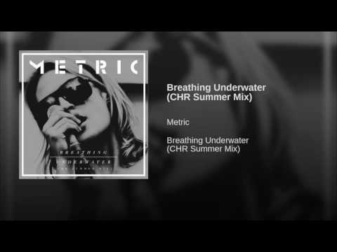 Breathing Underwater CHR Summer Mix