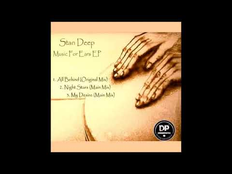 Stan Deep   All Behind Original Mix
