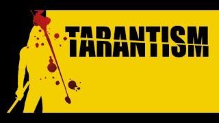 TARANTISM 2