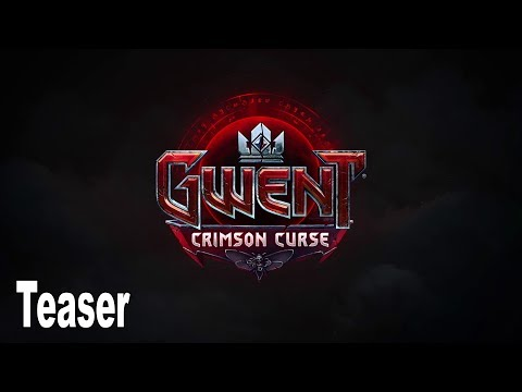 Gwent - Crimson Curse Expansion Reveal Teaser [HD 1080P]