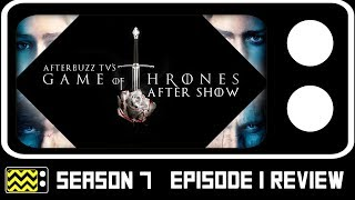 """Game Of Thrones Season 7 Episode 1 """"Dragonstone"""" Review & After Show 