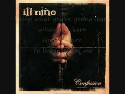 ill Niño - Re-birth (Lyrics)