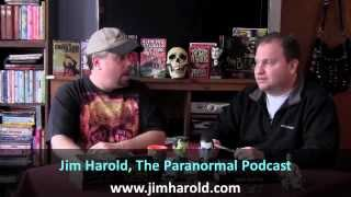 Monster Men Ep. 19: The Paranormal Podcast with Jim Harold Reviewed