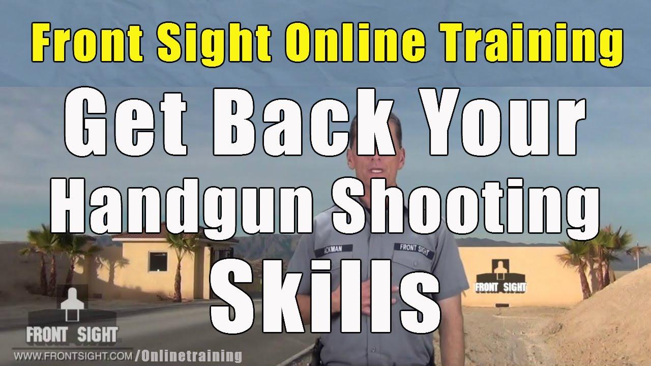 Get back Your Handgun Shooting Skills-Video Handgun Course ...