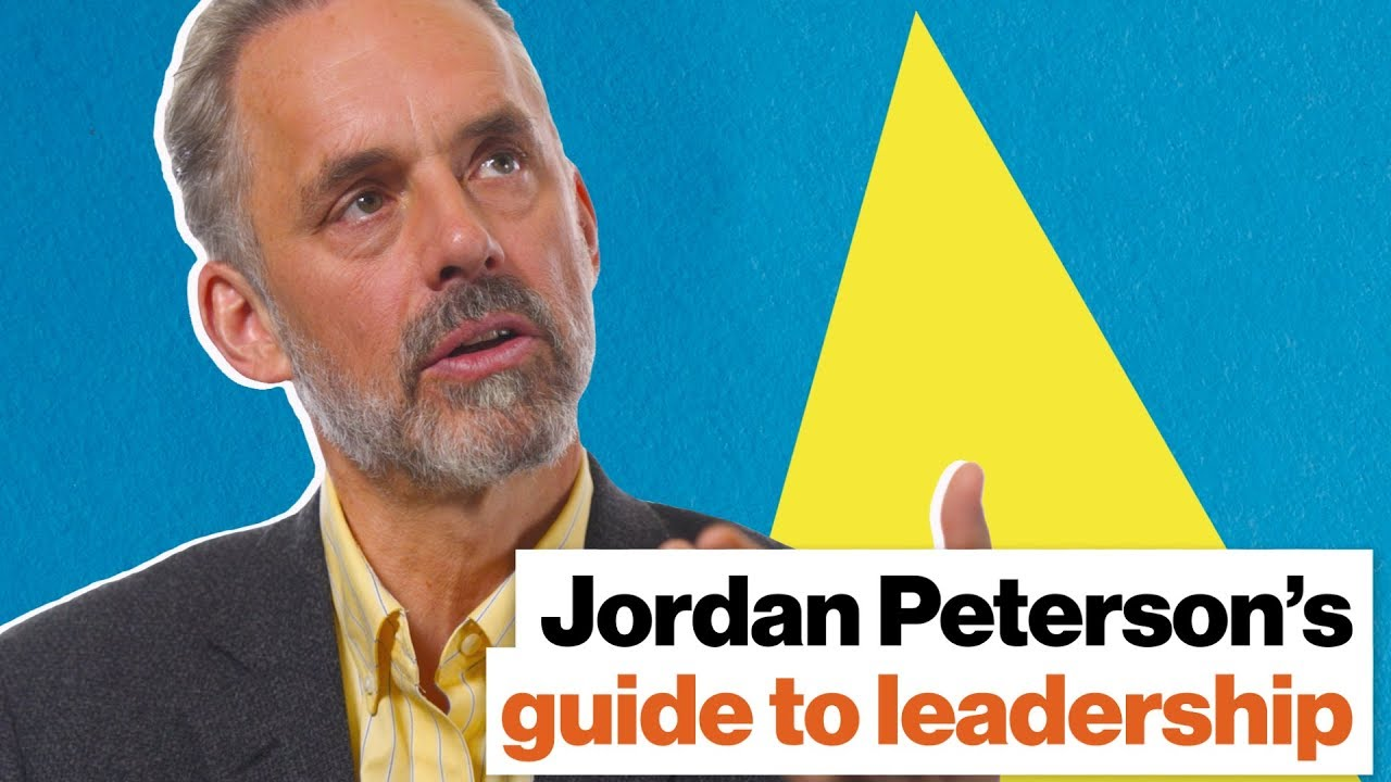 Jordan Peterson's guide to leadership