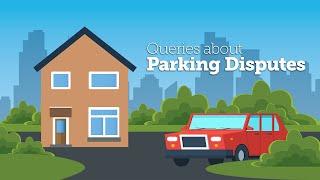Queries about Parking Disputes
