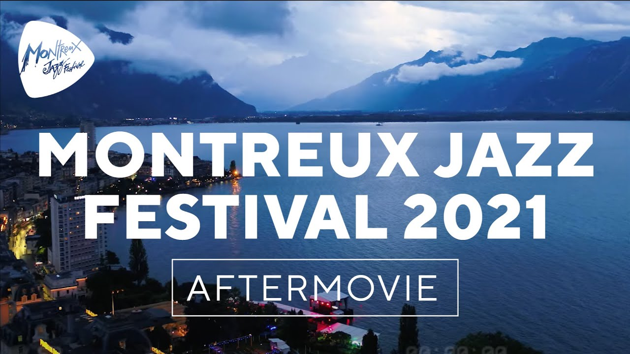 Montreux Jazz Festival 2021 – Official Aftermovie
