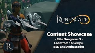 RuneScape Content Showcase: Elite Dungeons 3 - Loot from 1k Seiryu, BSD and Ambassador
