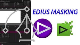 HOW TO USE MASK TOOL IN EDIUS 8.9