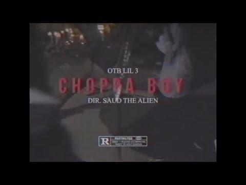 OTB Lil 3 - Choppa Boy (DIR. @saudthealien) | Official Music Video |