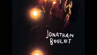 Jonathan Boulet - You Never Knew Me