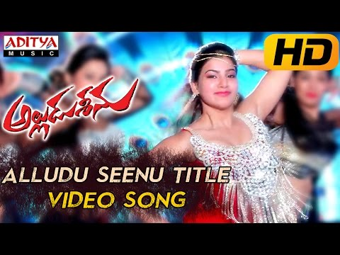 Alludu Seenu Title Full Video Song - Alludu Seenu Video Songs - Sai Srinivas,Samantha