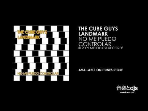 The Cube Guys , Landmark - no me puedo controlar