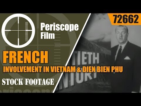 FRENCH INVOLVEMENT IN VIETNAM & DIEN BIEN PHU 72662