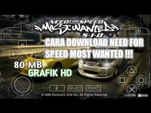 Cara Download & Install Game Need For Speed Most Wanted Ppsspp 80 Mb !!!!