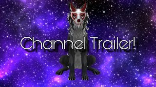 Channel Trailer!