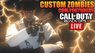 🔴 CUSTOM ZOMBIES COM CHARLIE, LUIZ PIRATA E FMR NATHAN - Call Of Duty: Black Ops 3 - #VEMPRALIVE