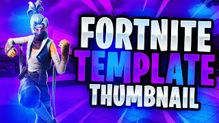 "NEW ""LEAKED"" Fortnite Skins March 2019 Thumbnail Template! - (FREE Fortnite GFX PACK)"