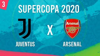 SUPERCOPA 2020 AO VIVO! JUVENTUS X ARSENAL