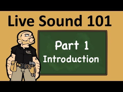 Live Sound 101: Introduction
