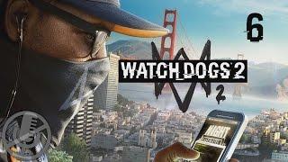 Watch Dogs 2 Прохождение На Русском На ПК Без Комментариев Часть 6 — Настоящие кибертрюки