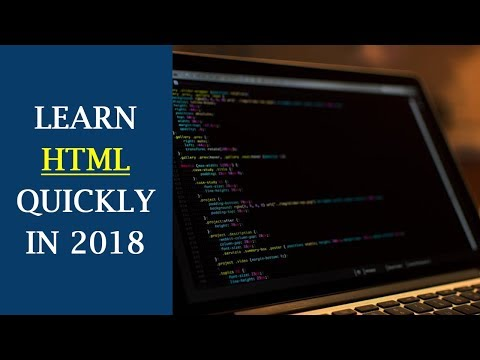 LEARN HTML5 IN 2018 FOR BEGINNERS #1: Introduction To HTML Programming   Build Your Website Quickly!