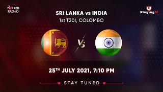 LIVE : INDIA vs SRI LANKA 1ST T20I   DIGITAL AUDIO COMMENTARY I 2021