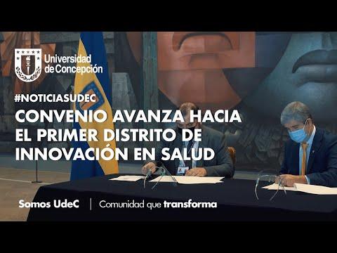 #NoticiasUdeC: Convenio avanza hacia el primer Distrito de Innovación en Salud