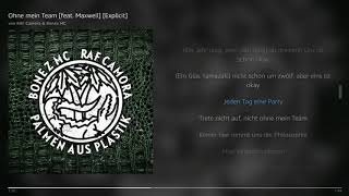 RAF Camora & Bonez MC - Ohne mein Team [feat. Maxwell] [Explicit] | Lyrics