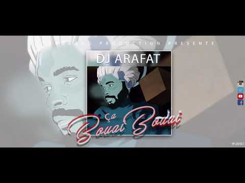 DJ ARAFAT - CA BOUAI (AUDIO OFFICIEL)