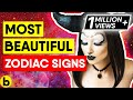 Who Are The Most Beautiful Zodiac Signs?
