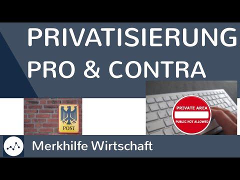 Privatisierung öffentlicher Güter - Pro & Contra / Vor- & Nachteile Der Privatisierung