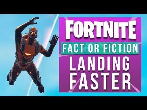Fortnite Fact Or Fiction - Landing Faster