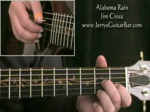 How To Play Jim Croce Alabama Rain 1st part only