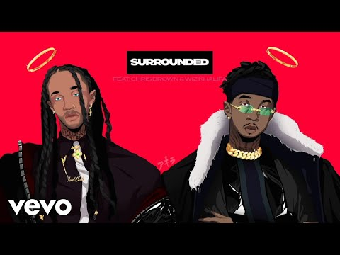 MihTy, Jeremih, Ty Dolla $ign  Surrounded Audio ft Chris Brown, Wiz Khalifa