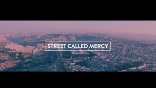 Street Called Mercy - Lyric/Music video - Hillsong United Album Empires 2015