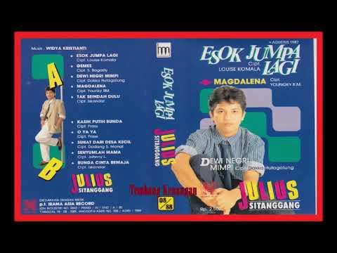 Julius Sitanggang Esok Jumpa Lagi -1987 ||  Full Album