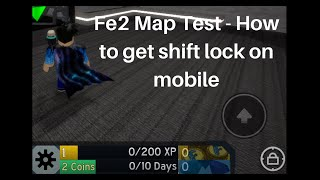 [Roblox] Fe2 Map Test - How to get Shift Lock in Mobile