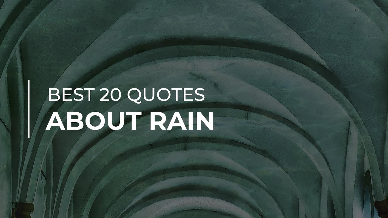 Best 20 Quotes About Rain Daily Quotes Quotes For You Quotes For Facebook Youtube