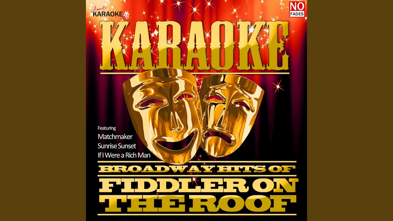 Tradition In The Style Of Fiddler On The Roof Karaoke